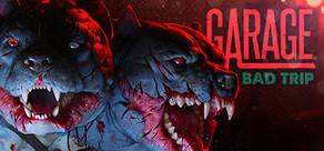 GARAGE: Bad Trip cover art