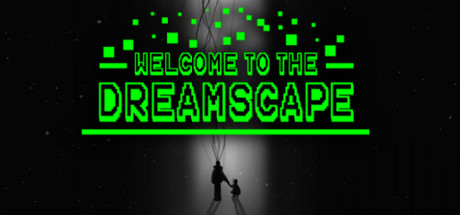 Welcome To The Dreamscape Game