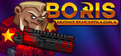 BORIS the Mutant Bear with a Gun
