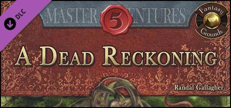 Fantasy Grounds - A Dead Reckoning (5E)