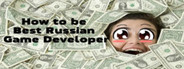 How to be Best Russian Game Developer
