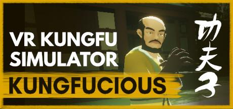 Kungfucious - VR Wuxia Kung Fu Simulator