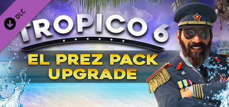 Tropico 6 – El Prez Edition Upgrade