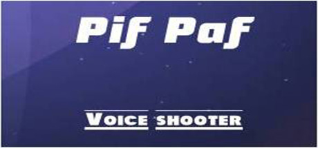 "Voice Shooter ""Pif Paf"""