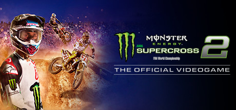 Monster Energy Supercross 2 + 7 DLCs-FitGirl Repack