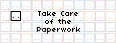 Take Care of the Paperwork