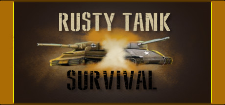 Rusty Tank Survival