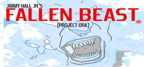 Fallen Beast (Project Ora) US Version