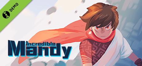Incredible Mandy Demo