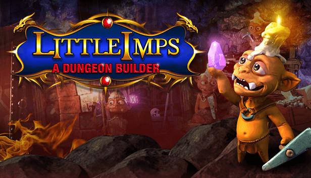 Little Imps: A Dungeon Builder on Steam