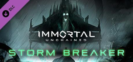 Immortal: Unchained - Storm Breaker