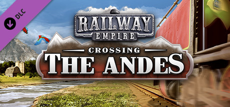 Railway Empire Crossing the Andes PC Free Download