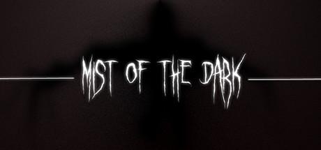 Mist of the Dark