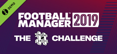 Football Manager 2019: The Hashtag United Challenge