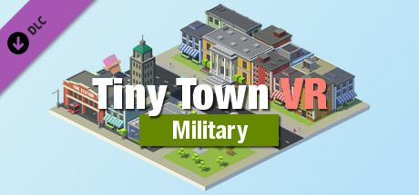Tiny Town VR - Military Pack