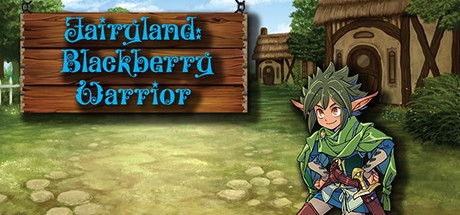 Teaser image for Fairyland: Blackberry Warrior