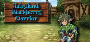 Fairyland: Blackberry Warrior cover art