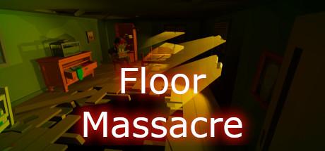 Floor Massacre