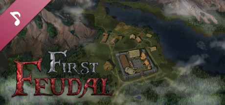 First Feudal - OST and digital art pack