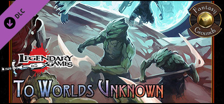 Fantasy Grounds - Legendary Planet: To Worlds Unknown (SFRPG)