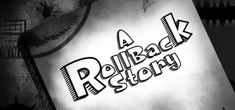 A Roll Back Story