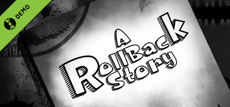 A Roll-Back Story Demo