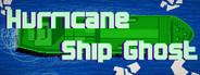 Hurricane Ship Ghost