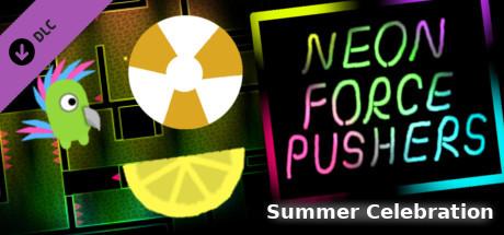 Neon Force Pushers - Summer Celebration