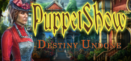 PuppetShow™: Destiny Undone Collector's Edition