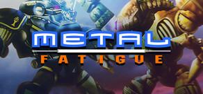 Metal Fatigue cover art