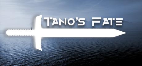 Tano's Fate