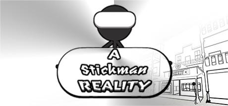 A Stickman Reality