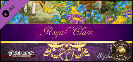 Fantasy Grounds - Royal Class (PFRPG)