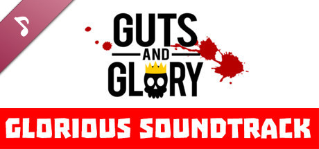 Guts and Glory - Original Soundtrack - SteamSpy - All the