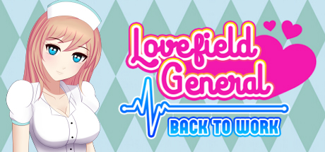 Lovefield General: Back to Work