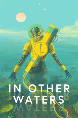 In Other Waters poster image on Steam Backlog