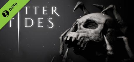 Bitter Tides Demo