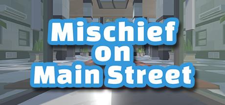 Mischief On Main Street