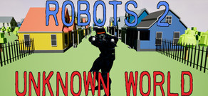 Robots 2 Unknown World cover art