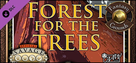 Fantasy Grounds - A04: Forest for the Trees (Savage Worlds)