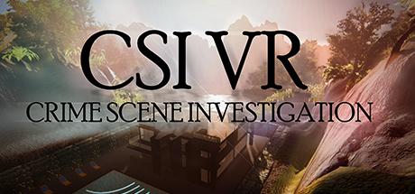 CSI VR: Crime Scene Investigation on Steam