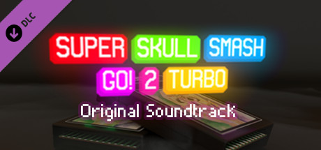 Super Skull Smash GO! 2 Turbo - Soundtrack