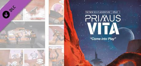 Primus Vita ''Come into Play'' - Comic #1