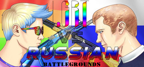 LGBT VS RUSSIA BATTLEGROUNDS cover art