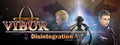 Vibur: DISINTEGRATION (Episode 1)-game