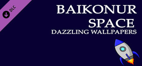 Baikonur Space Dazzling Wallpapers cover art