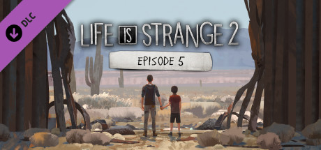 Life is Strange 2 - Episode 05