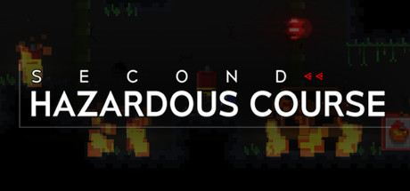Second Hazardous Course