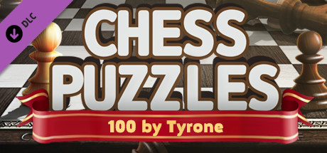 Chess Puzzles - 100 by Tyrone