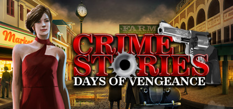 Crime Stories : Days of Vengeance
